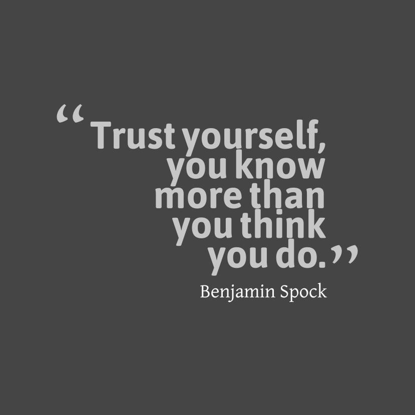 trust yoursefl
